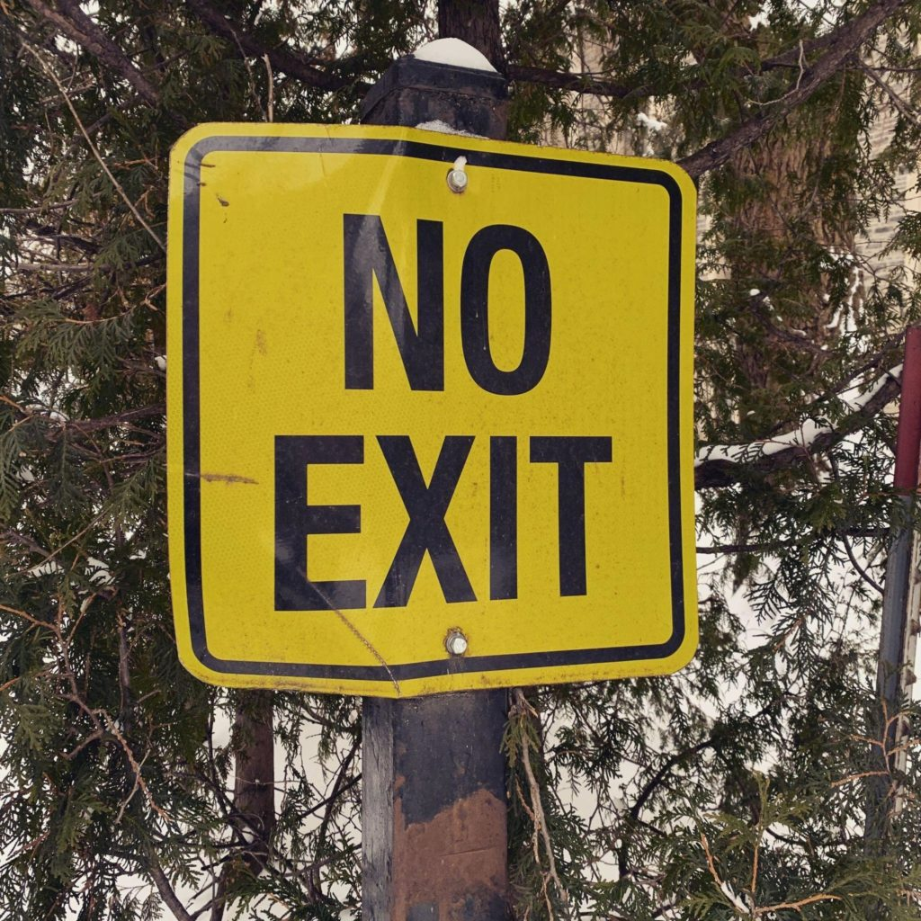 street sign saying 'no exit'